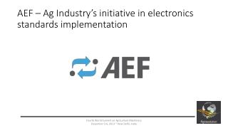 AEF – Ag Industry's initiative in electronics standards implementation