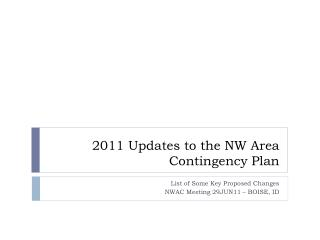 2011 Updates to the NW Area Contingency Plan