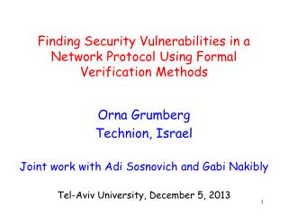 Finding Security Vulnerabilities in a Network Protocol Using  Formal Verification Methods