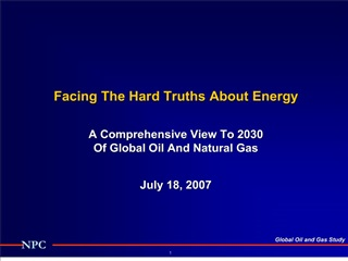 National Petroleum Council 2006-7 Global Oil and Gas Study