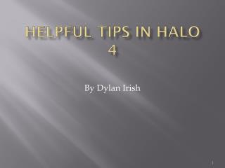 Helpful tips in Halo 4