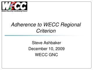 Adherence to WECC Regional Criterion