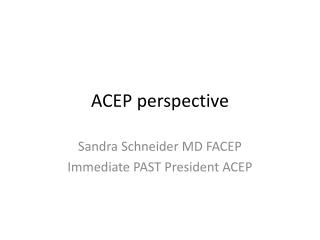 ACEP perspective