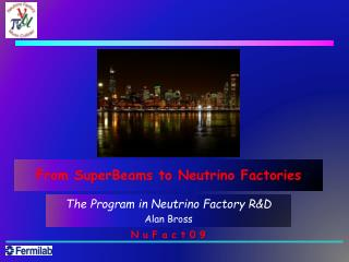 From  SuperBeams  to Neutrino Factories