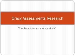 Oracy Assessments Research