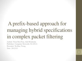A prefix-based approach for managing hybrid specifications in complex packet filtering