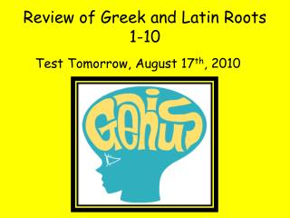 Review of Greek and Latin Roots 1-10