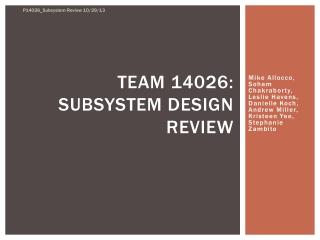 Team 14026: Subsystem Design Review