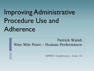 Patrick Walsh Nine Mile Point – Human Performance