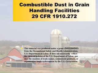 Combustible Dust in Grain Handling Facilities 29 CFR 1910.272