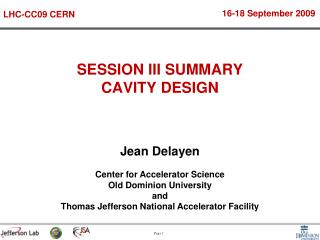 SESSION III SUMMARY CAVITY DESIGN