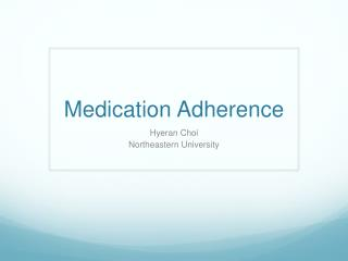 Medication Adherence