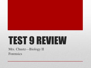 TEST  9  REVIEW