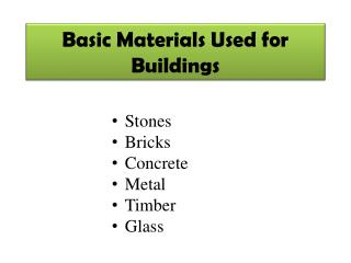 Basic Materials Used for Buildings