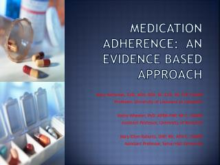 Medication Adherence:  An Evidence Based Approach