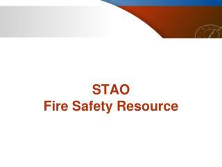 STAO Fire Safety Resource