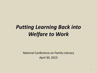 Putting Learning Back into Welfare to Work