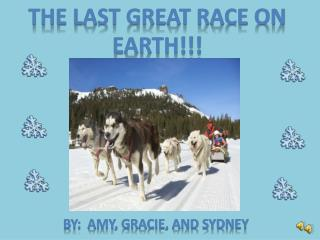 THE LAST GREAT RACE ON EARTH!!!