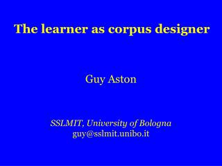 The learner as corpus designer