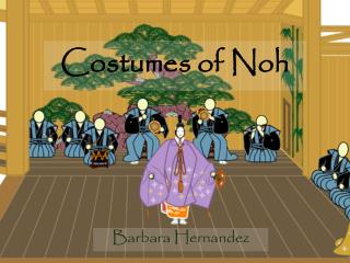 Costumes of Noh