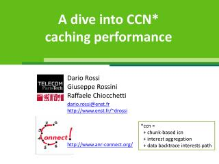 A dive into CCN* caching performance