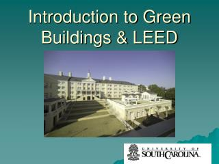 Introduction to Green Buildings & LEED