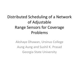 Distributed Scheduling of a Network of Adjustable Range Sensors for Coverage Problems