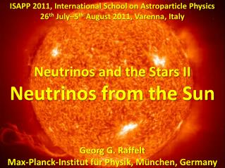 Neutrinos from the Sun