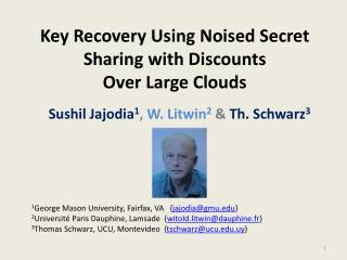 Key Recovery Using Noised Secret Sharing with Discounts Over Large Clouds