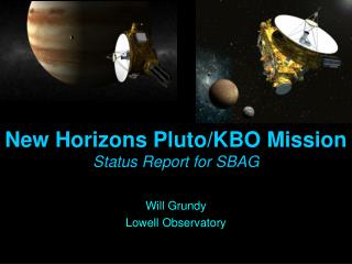 New Horizons Pluto/KBO  Mission Status Report for SBAG