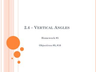 2.4 – Vertical Angles