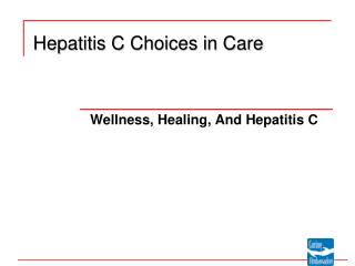 Hepatitis C Choices in Care