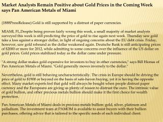 Market Analysts Remain Positive about Gold Prices in the Com