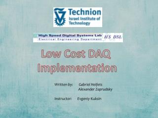 Low Cost DAQ   Implementation