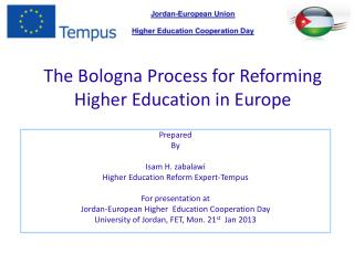 The Bologna Process for Reforming Higher Education in Europe