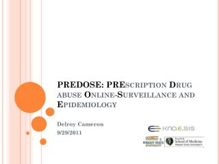 PREDOSE: PRE scription D rug abuse  O nline- S urveillance and  E pidemiology