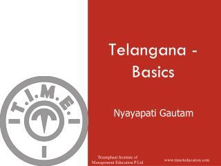 Telangana  - Basics