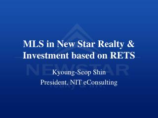 MLS in New Star Realty  Investment based on RETS