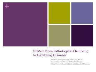 DSM-5: From Pathological Gambling to Gambling Disorder