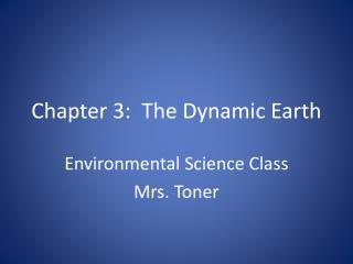 Chapter 3:  The Dynamic Earth