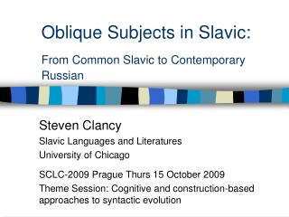 Oblique Subjects in Slavic:  From Common Slavic to Contemporary Russian