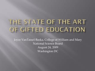 State of the Art of Gifted Education