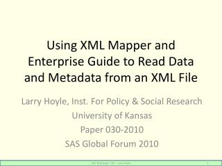 Using XML Mapper and Enterprise Guide to Read Data and Metadata from an XML File
