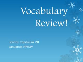 Vocabulary Review!