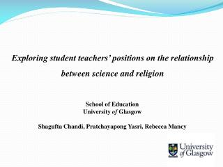 School of  Education University of Glasgow Shagufta Chandi ,  Pratchayapong Yasri , Rebecca Mancy