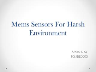 Mems Sensors For Harsh Environment