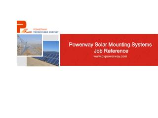 Powerway Solar Mounting Systems  Job Reference