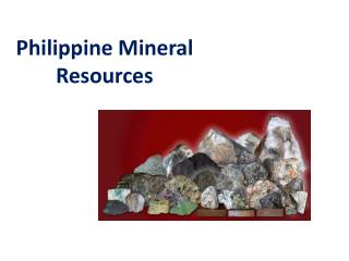 Philippine Mineral  Resources