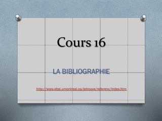 Cours 16
