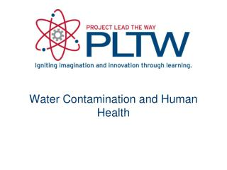 Water Contamination and Human Health